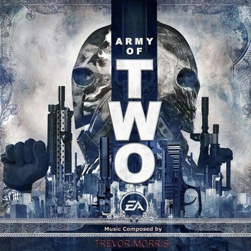 Army of Two (Original Soundtrack) by Trevor Morris