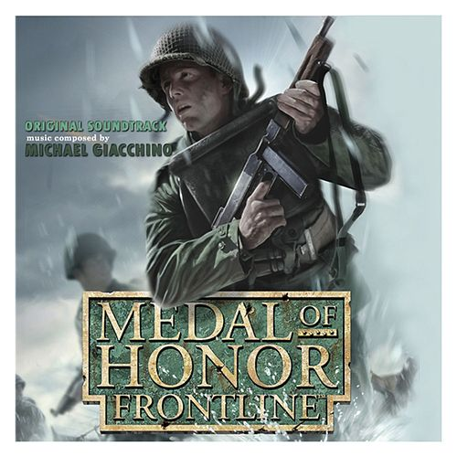 Medal Of Honor: Frontline (Original Soundtrack) by Michael Giacchino