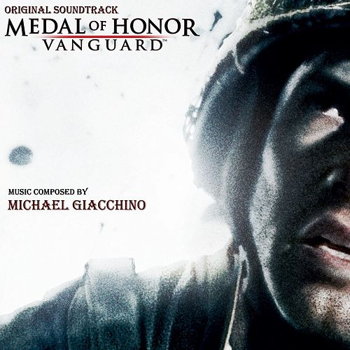 Medal Of Honor: Vanguard (Original Soundtrack) by Michael Giacchino
