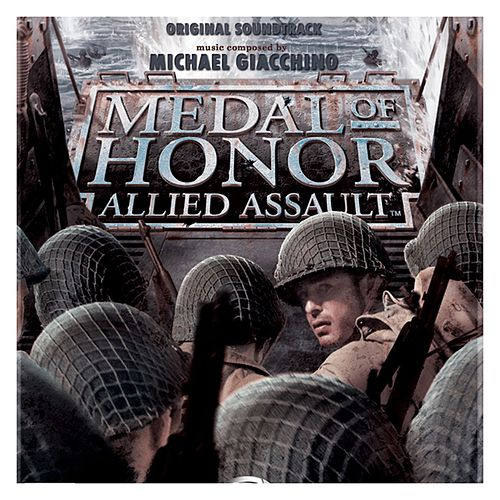 Medal Of Honor: Allied Assault (Original Soundtrack) by Michael Giacchino
