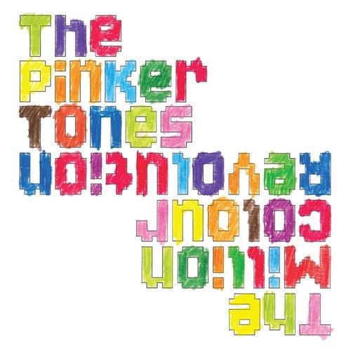 The Million Colour Revolution von The Pinker Tones