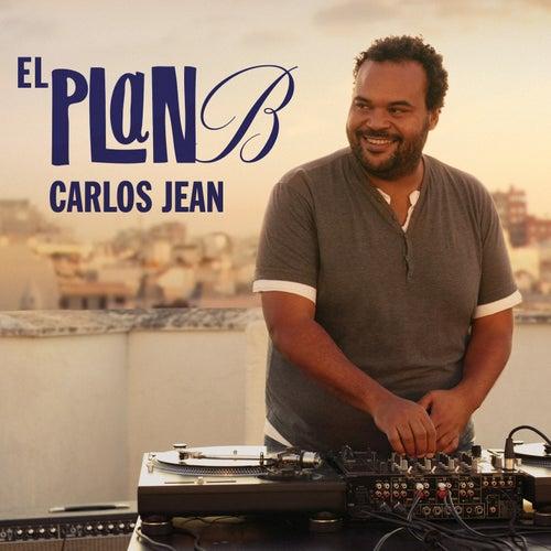 El Plan B Carlos Jean von Carlos Jean