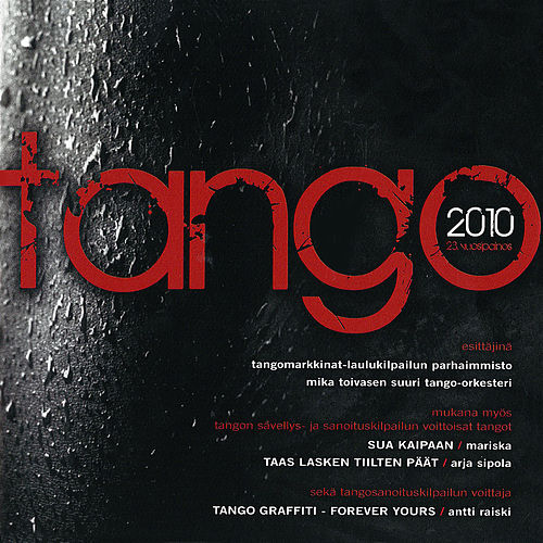 Tangomarkkinat 2010 by Various Artists