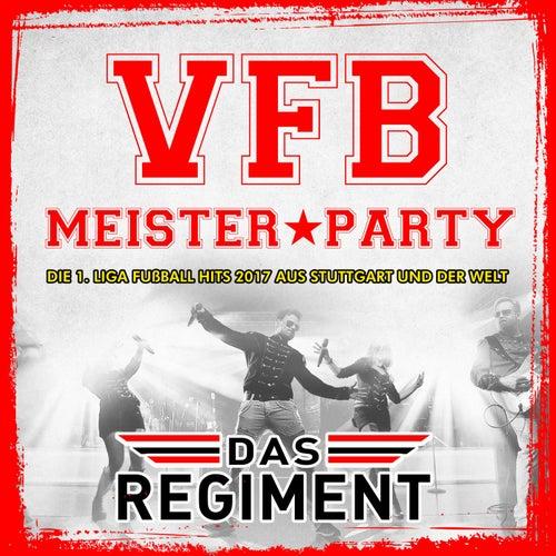 VFB Meister Party - Die 1. Liga Fussball Hits 2017 aus Stuttgart und der Welt von Various Artists