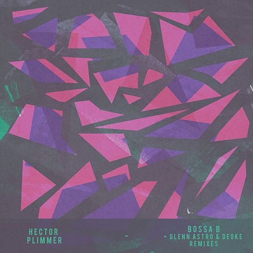 Bossa B (Remixes) by Hector Plimmer