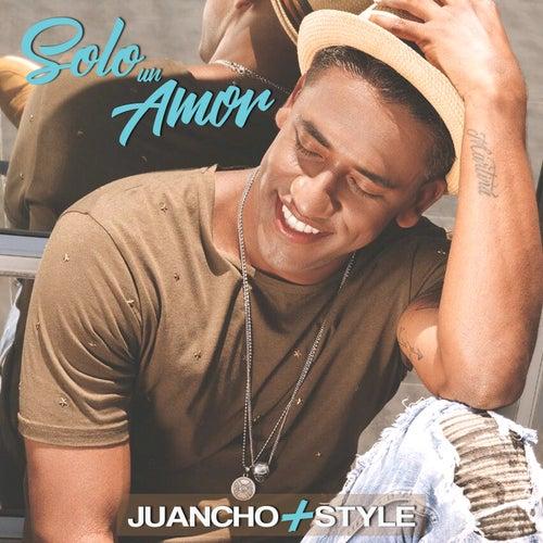 Sólo un Amor de Juancho Style