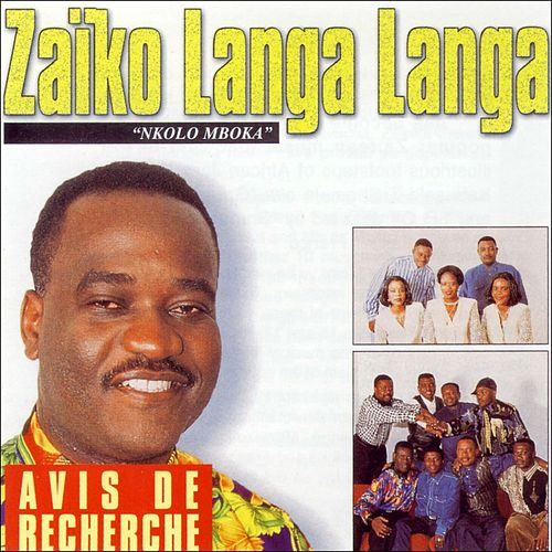 Avis de recherche 'Nkola Mboka' de Zaiko Langa Langa
