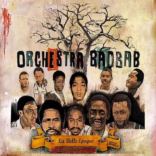 La belle époque de Orchestra Baobab