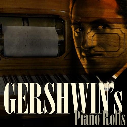 Gershwin's Piano Rolls by George Gershwin