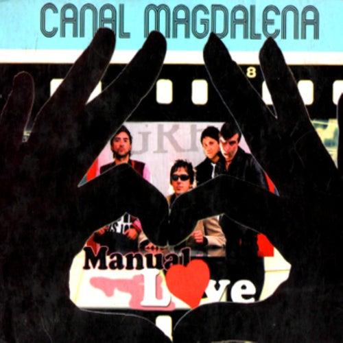 Manual Love de Canal Magdalena