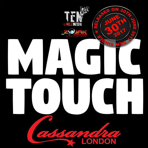 Magic Touch - Single by Cassandra London