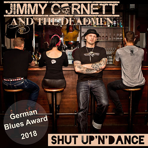 Shut up 'N' Dance von Jimmy Cornett