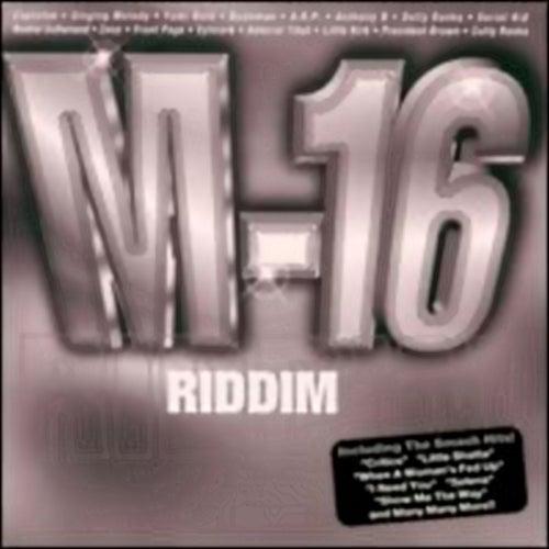 M-16 Riddim by Various Artists