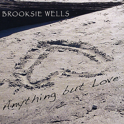 Anything but Love by Brooksie Wells