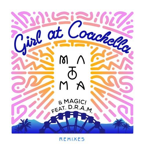 Girl At Coachella (feat. D.R.A.M.) (Remixes) de Magic!