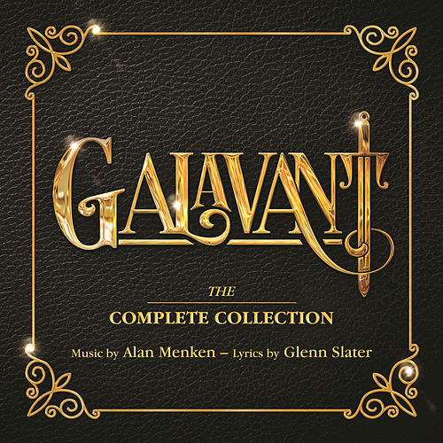 Galavant: The Complete Collection (Original Television Soundtrack) de Cast of Galavant
