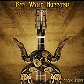Snake Farm by Ray Wylie Hubbard