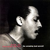 The Amazing Bud Powell Vol. 1 by Bud Powell