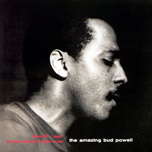 The Amazing Bud Powell Vol. 1 de Bud Powell