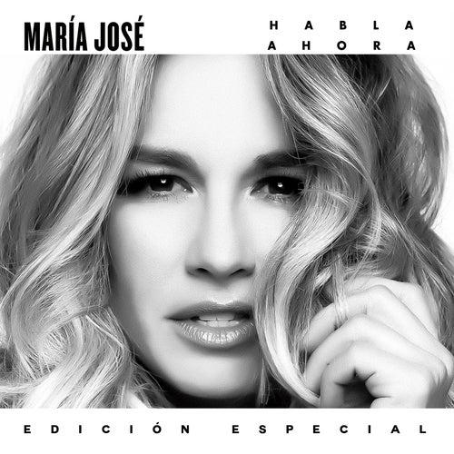 Habla Ahora (Edición Especial) von María José