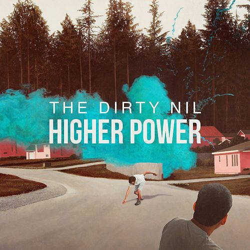 Higher Power de The Dirty Nil
