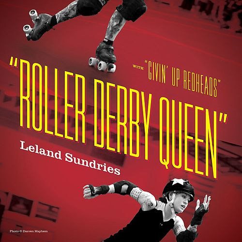 Roller Derby Queen by Leland Sundries