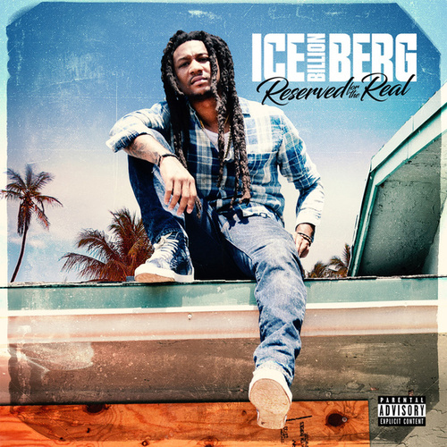 Reserved for the Real de Ice Billion Berg