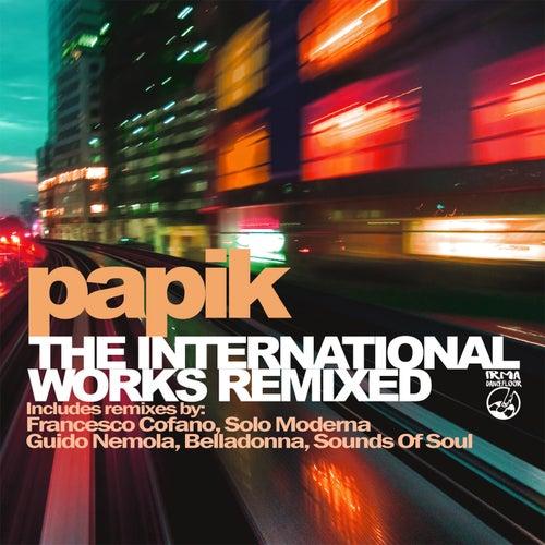 The International Works Remixed von Papik