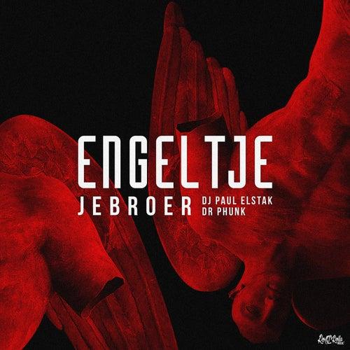 Engeltje van DJ Paul Elstak and Dr Phunk Jebroer