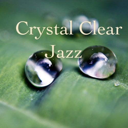 Crystal Clear Jazz von Various Artists