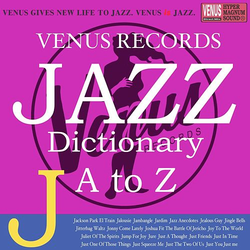 Jazz Dictionary J by Various Artists