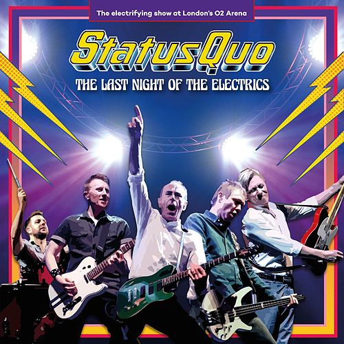 In the Army Now (Live in London 2016) by Status Quo