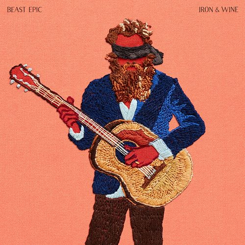 Beast Epic von Iron & Wine