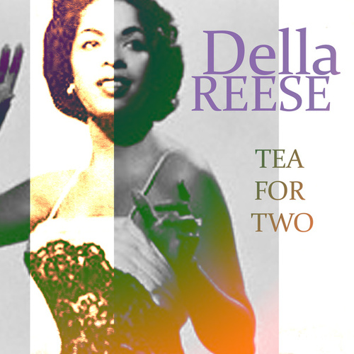 Tea for Two von Della Reese