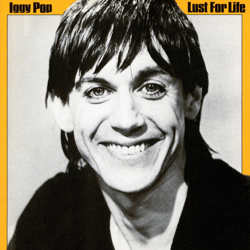 Lust For Life fra Iggy Pop