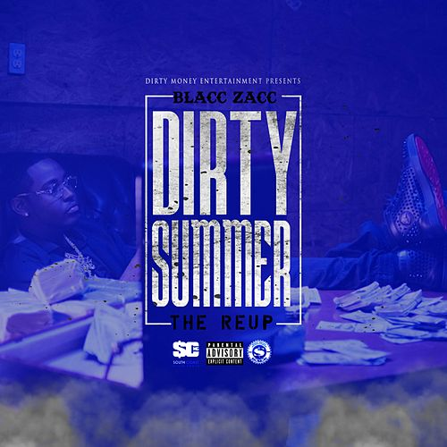 Dirty Summer The Re-Up von Blacc Zacc