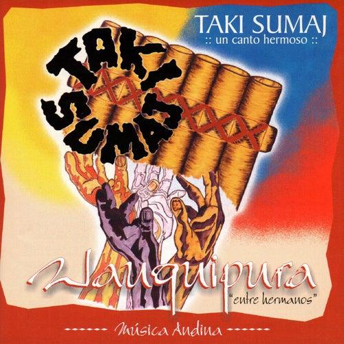 Wauquipura: Entre Hermanos de Taki Sumaj