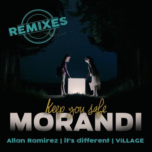 Keep You Safe (Remixes) de Morandi