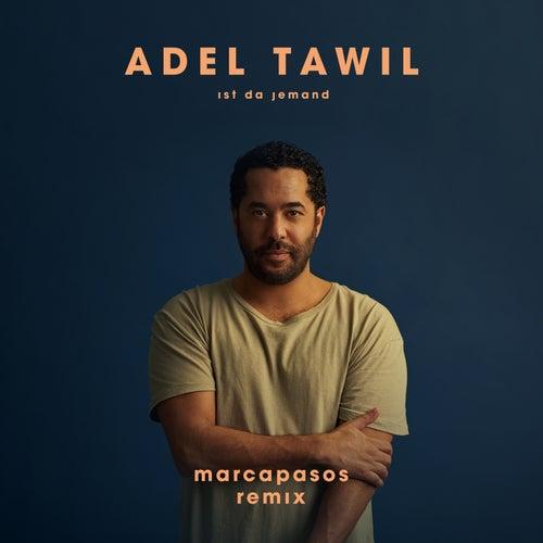 Ist da jemand (Marcapasos Remix) von Adel Tawil