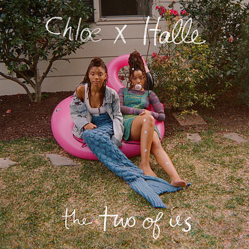 The Two of Us de Chloe x Halle