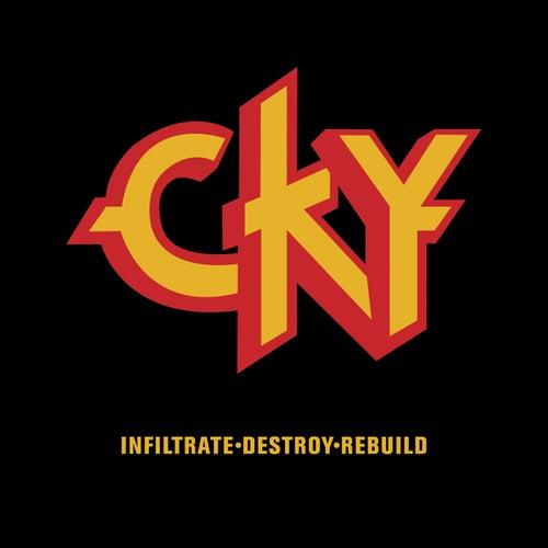 Infiltrate-Destory-Rebuild by CKY