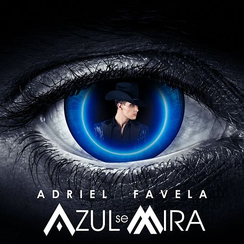 Azul Se Mira by Adriel Favela
