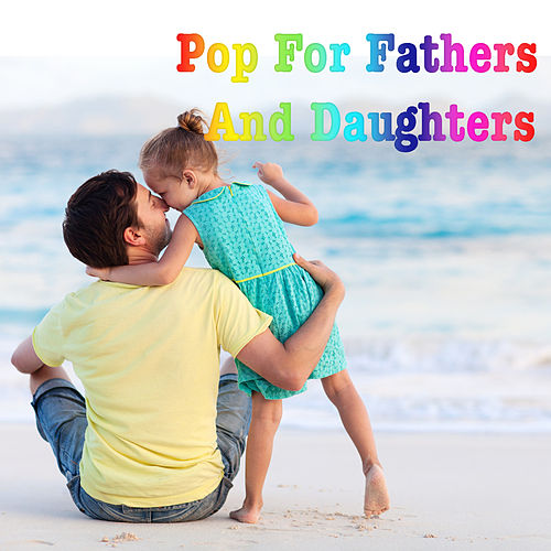 Pop For Fathers And Daughters de Various Artists
