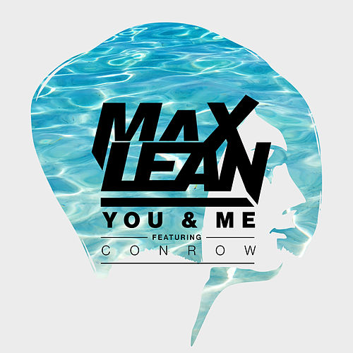 You & Me by Max Lean
