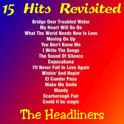 15 Hits Revisited de The Headliners
