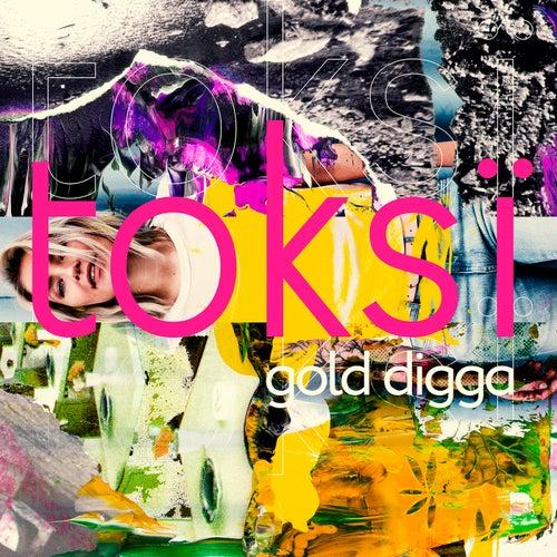 Gold Digga von Toksi