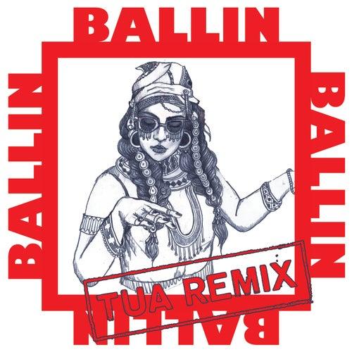 Ballin (Tua Remix) von Bibi Bourelly