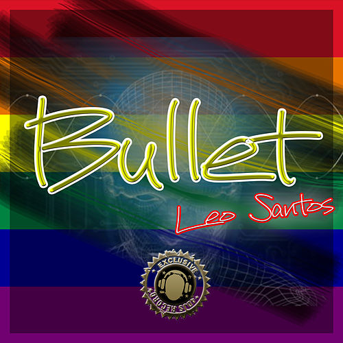 Bullet by Leo Santos