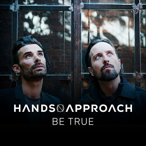 Be True by Hands On Approach