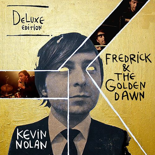 Fredrick & the Golden Dawn (Deluxe Edition with Commentary) by Kevin Nolan